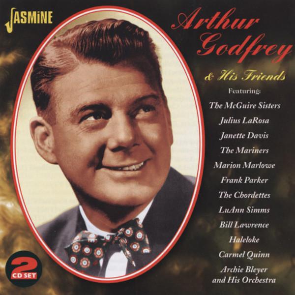 Arthur Godrey & His Friends (2-CD)