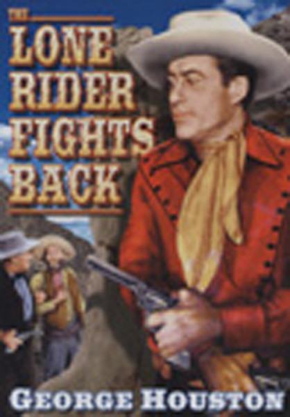 Lone Rider Fights Back (1941)