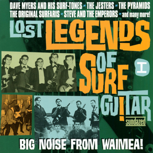 Lost Legends Of Surf Guitar Vol.1