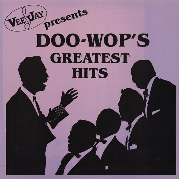 Doo Wop's Greatest Hits - VeeJay Presents