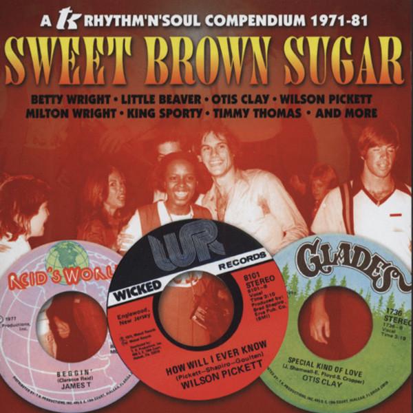 Sweet Brown Sugar - TK Rhythm'n'Soul 1971-81