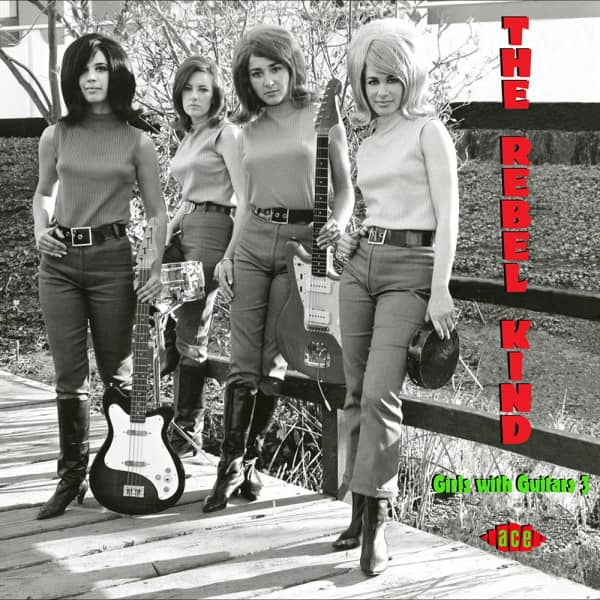 The Rebel Kind- Girls With Guitars 3