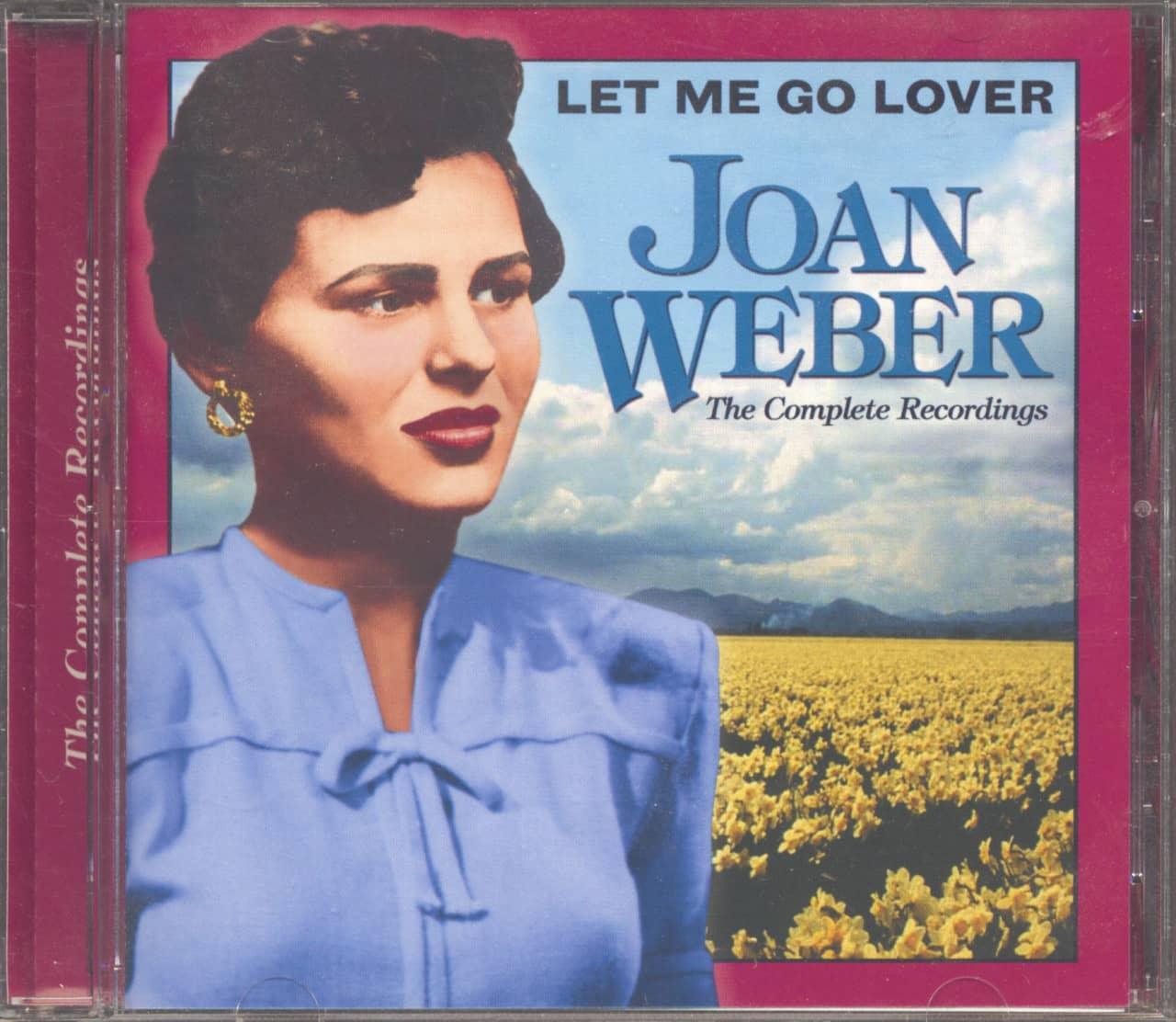 Joan Weber - Let Me Go Lover - The Complete Recordings (CD)