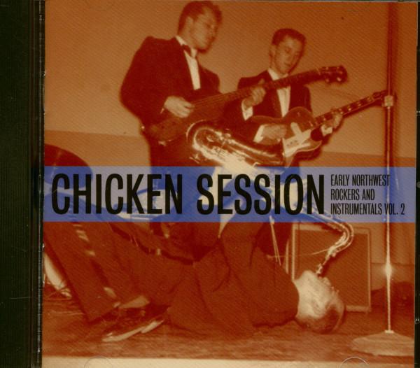 Chicken Session - Northwest Rockers Vol.2 (CD)