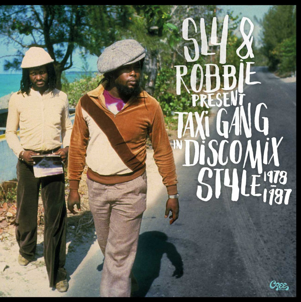 Sly & Robbie Present Taxi Gang In Discomix Style 1978 - 1987 (2-LP)