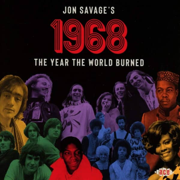 Jon Savage's 1968: The Year The World Burned (2-CD)