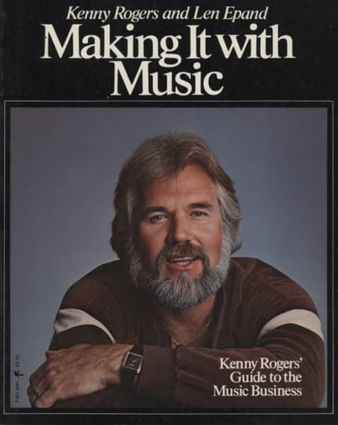 Making It With Music by Kenny Rogers & Len Epand
