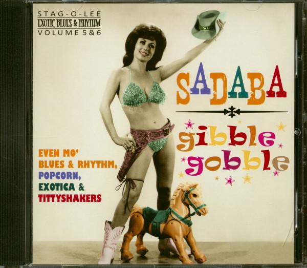 Gibble Gobble & Sadaba - Exotic Blues & Rhythm Vol.5 & 6 (CD)