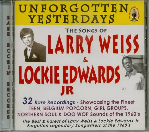 Unforgotten Yesterdays - The Songs Of Larry Weiss & Lockie Edwards Jr.