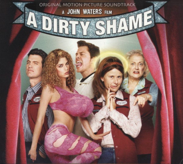 Dirty Shame (2004) John Waters Soundtrack