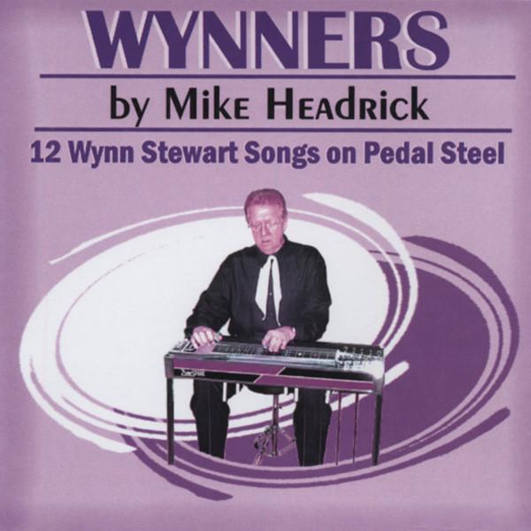 Wynners - Wynn Stewart Songs On Pedal Steel