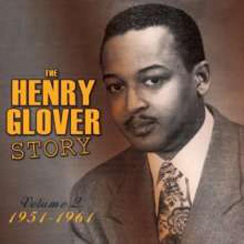 Henry Glover Story Volume 2: 1951 - 1961