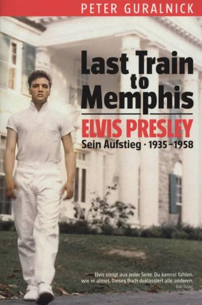 Peter Guralnick: Last Train To Memphis (Deuts