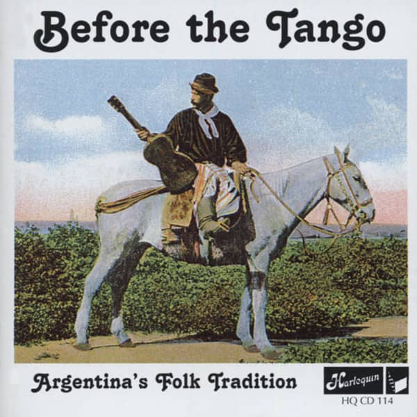 Before The Tango - Argentina's Folk Tradition