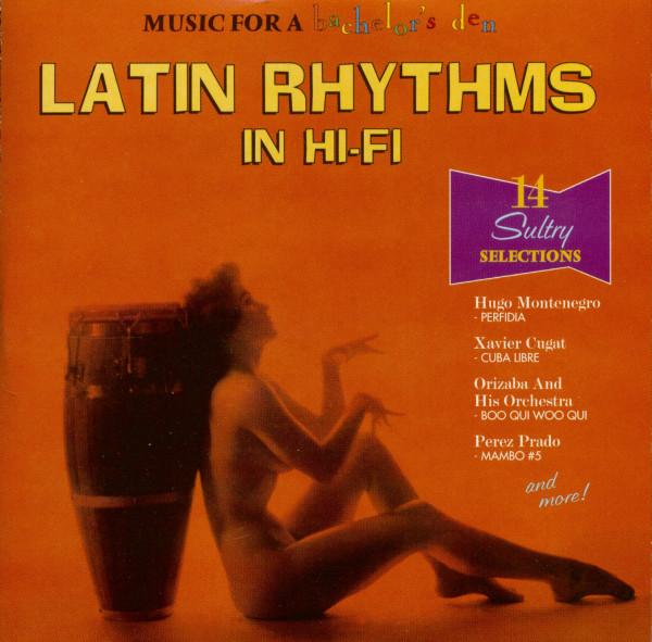 Music For A Bachelor's Den Vol.3 - Latin Rhythms In Hi-Fi (CD)