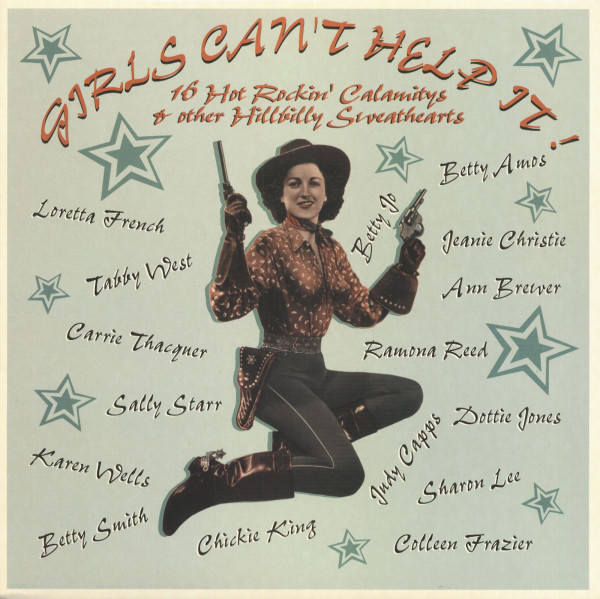 Girls Can't Help It - 16 Hot Rockin' Calamitys And Other Hillbilly Sweathearts (LP)