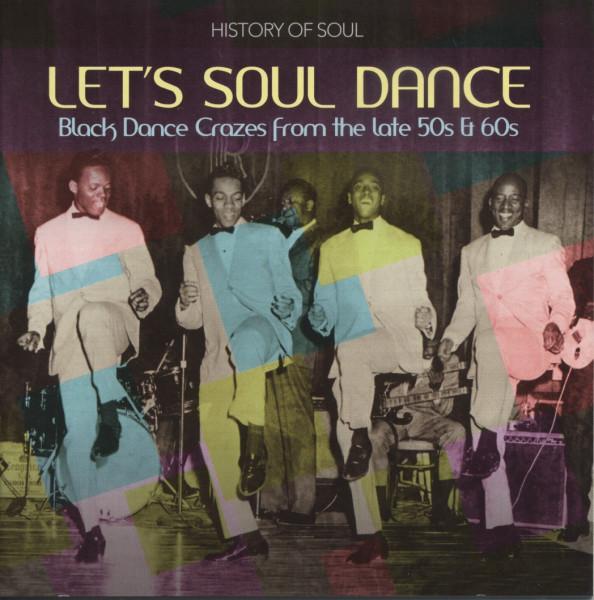 Let's Soul Dance - Black Dance Crazes (2-CD)