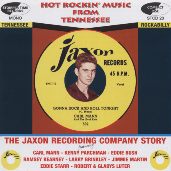 The Jaxon Recording Company Story - Hot Rockin' Music From Tennessee Vol.1 (CD)