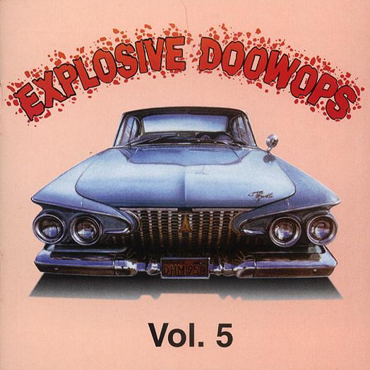 Vol.05, Explosive Doo Wop
