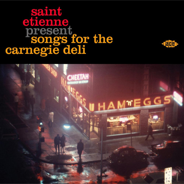 Saint Etienne Presents Songs For The Carnegie Deli (CD)