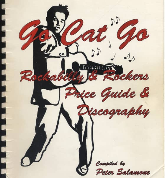 Go Cat Go - Rockabilly & Rockers Price Guide & Discography - Peter Salamone