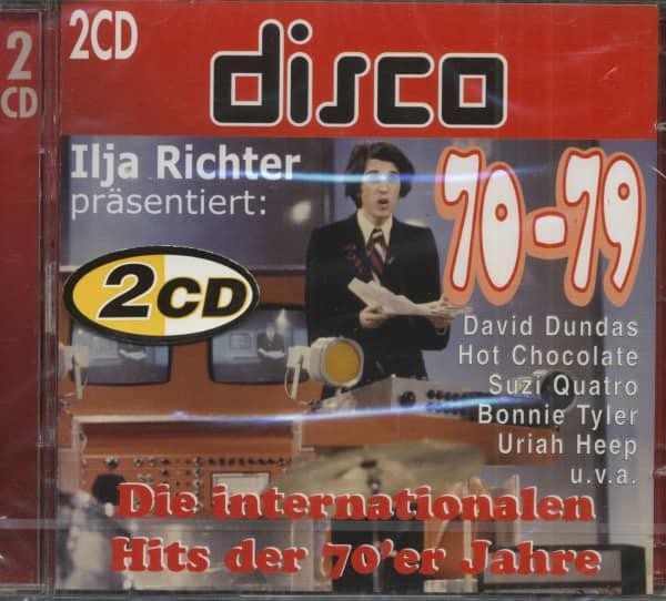 Ilja Richter Präsentiert: Disco 70-79 Die Internationalen Hits Der 70'er Jahre (2-CD)