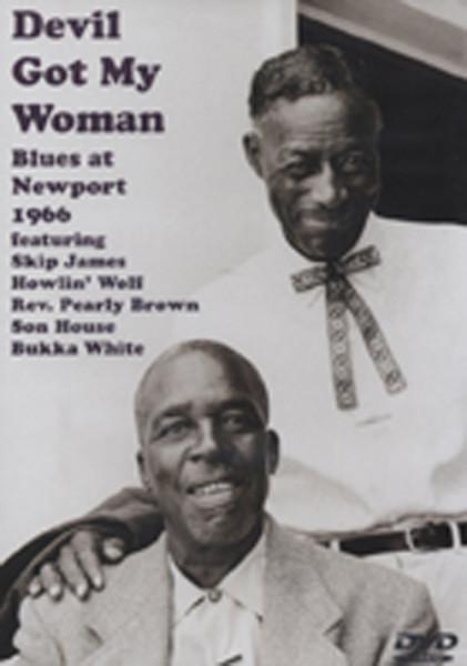 Devil Got My Woman: Blues At Newport