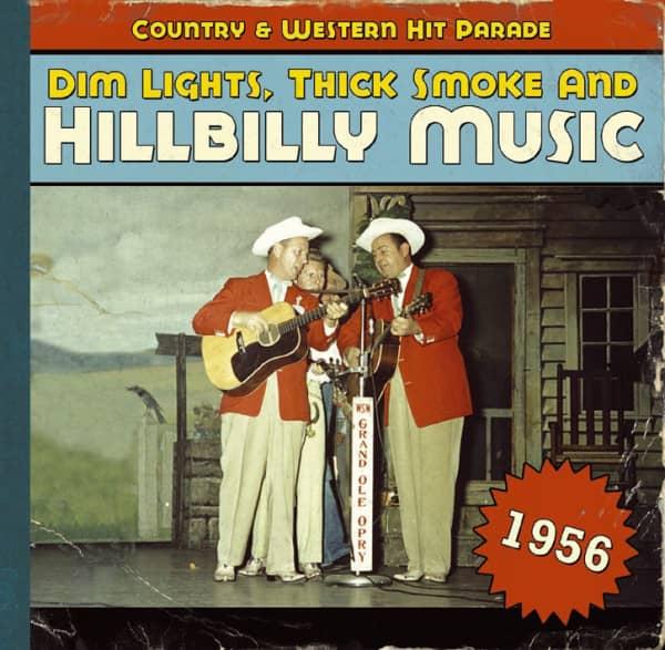 1956 - Dim Lights, Thick Smoke And Hillbilly Music
