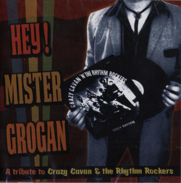 Hey Mister Grogan - A Tribute To Crazy Cavan