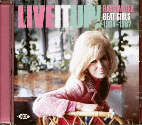 Live It Up! Bayswater Beat Girls 1964-1967 (CD)