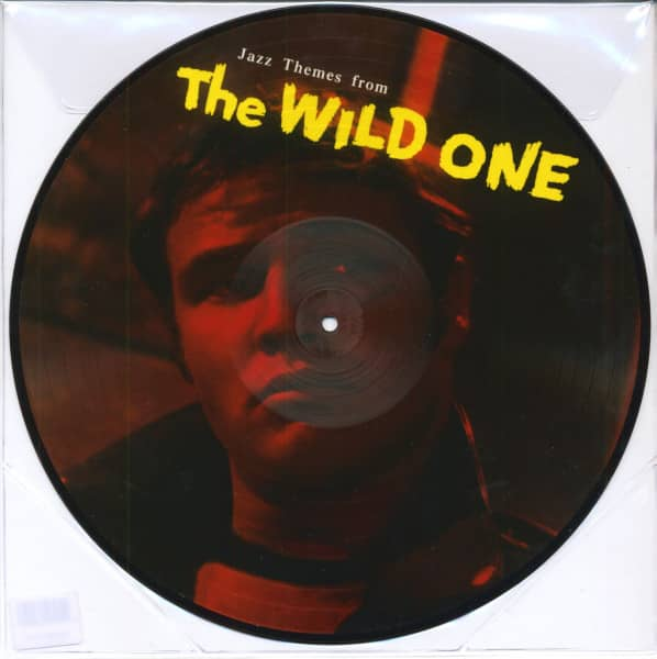 The Wild One - Jazz Themes From The Wild One - Music By Leith Stevens (LP Picture Disc)