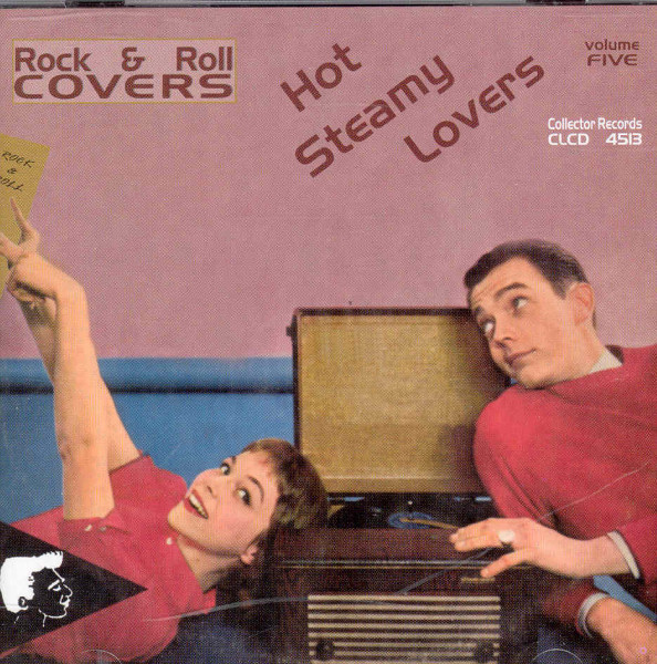 Vol.5, Hot Steamy Lovers - Rock & Roll Covers