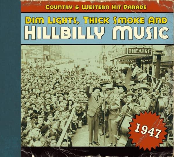 1947 - Dim Lights, Thick Smoke And Hillbilly Music