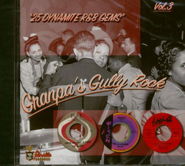 Granpa's Gully Rock - 25 Dynamite R'n'B Gems Vol.3 (CD)
