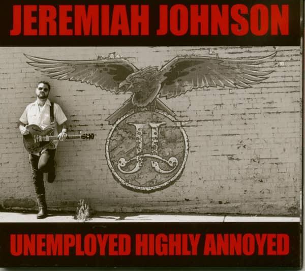 Unemployed Highly Annoyed (CD)