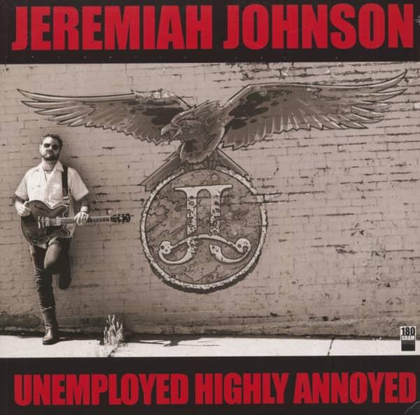 Unemployed Highly Annoyed (LP, 180g Vinyl)