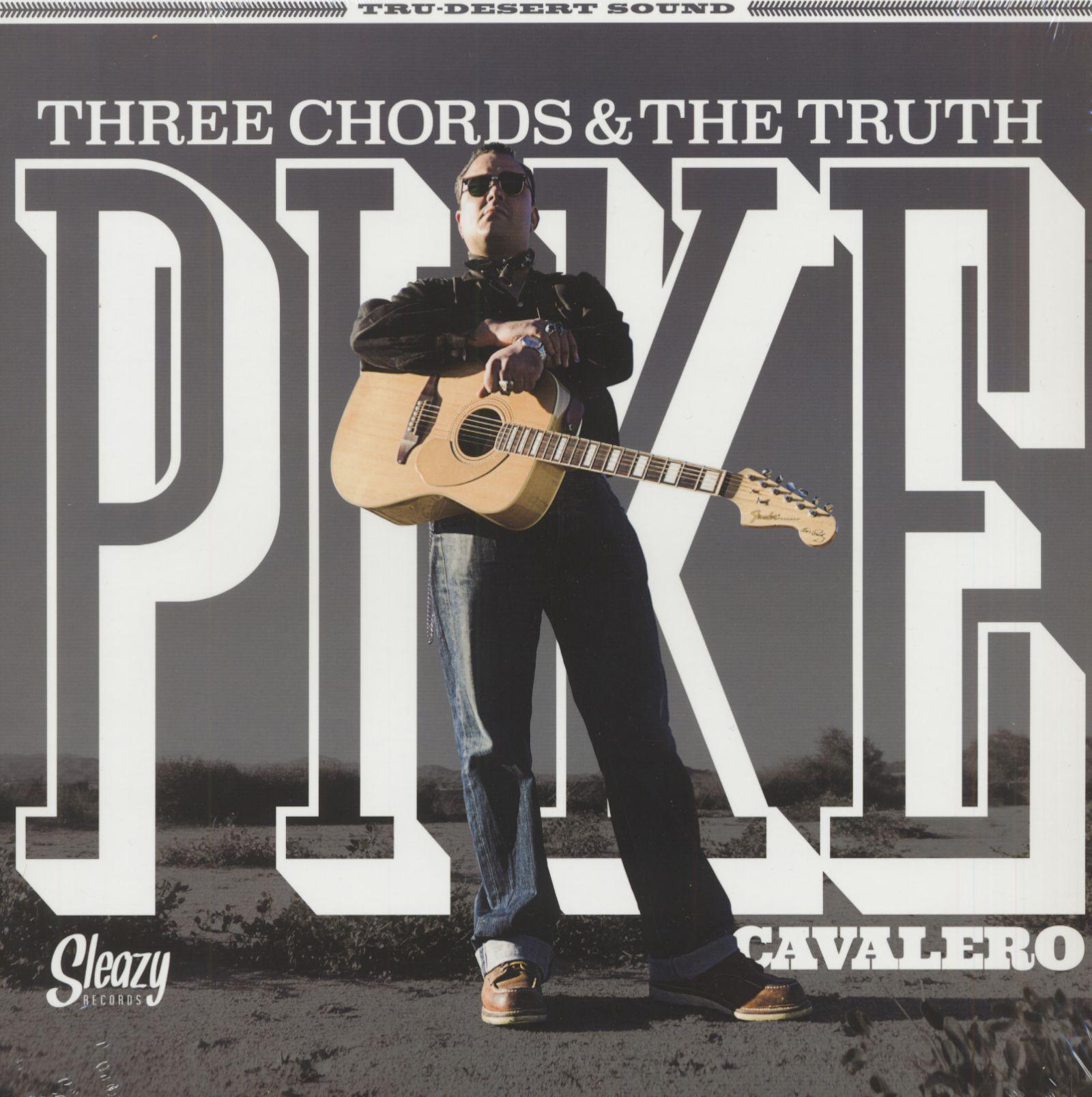 Pike Cavalero LP Three Chords & The Truth LP   Bear Family Records