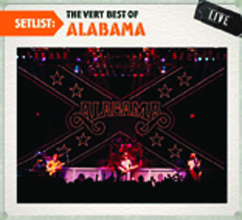 Setlist: The Very Best Of Alabama Live