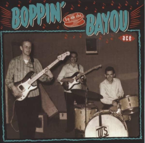 Boppin' By The Bayou - Raw Louisiana Rockers