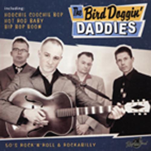 The Bird Doggin' Daddies (2011)