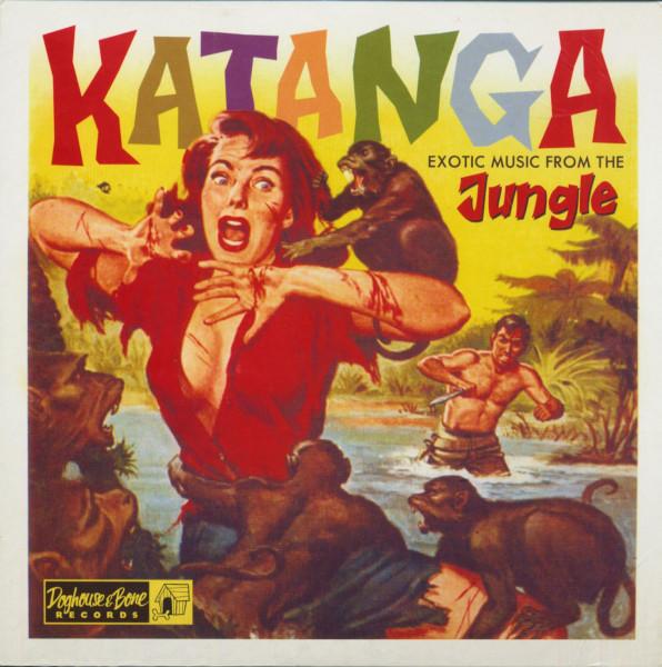Katanga - Exotic Music From The Jungle (LP, 10inch, Ltd.)
