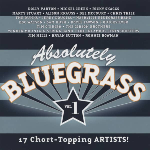 Absolutely Bluegrass - 17 Chart Topping Arti