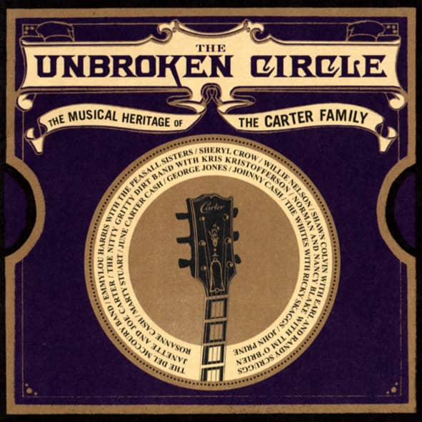 The Unbroken Circle - Carter Family Tribute