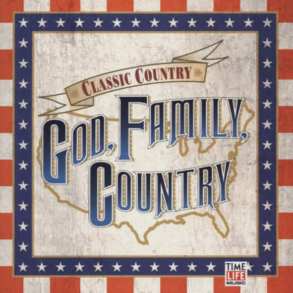 God, Family, Country - Classic Country Series