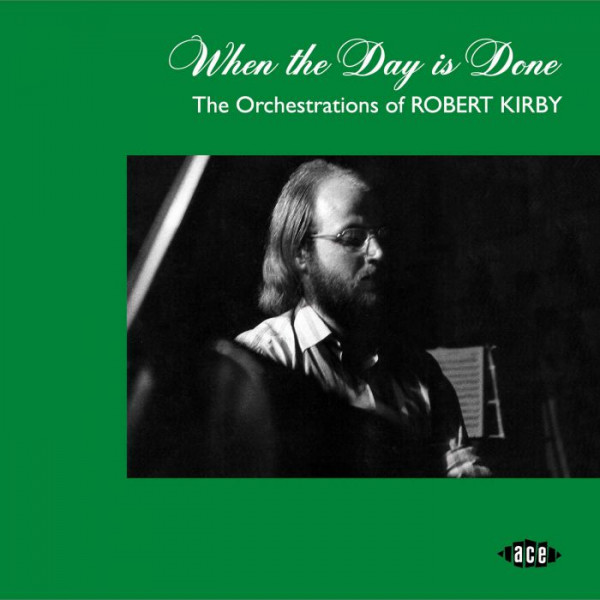 When The Day Is Done - The Orchestrations Of Robert Kirby (CD)