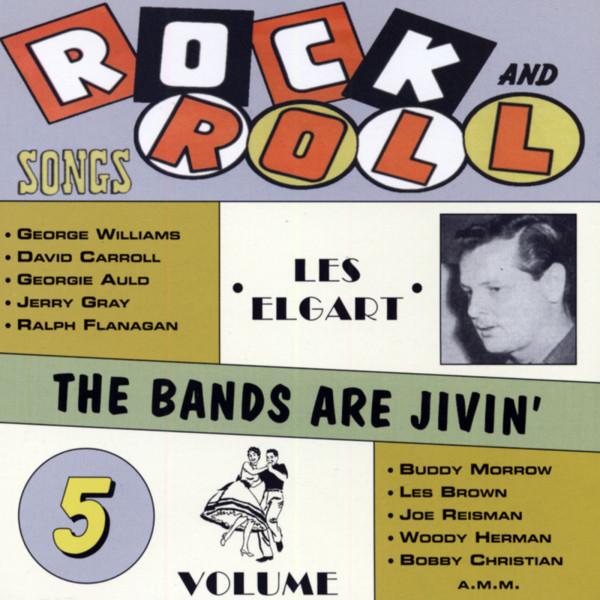 Rock & Roll Hits - Bands Are Jivin' Vol.5