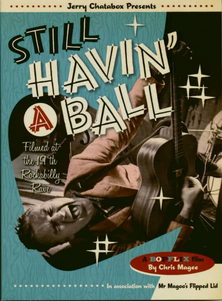 Still Havin' A Ball - Rockabilly Rave #19 and more (DVD)
