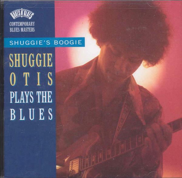 Shuggies Boogie: Shuggie Otis Plays The Blues