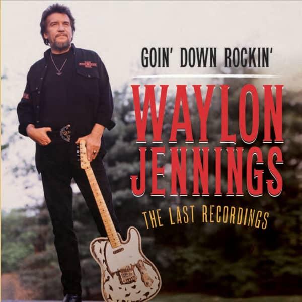 Goin' Down Rockin' - The Last Recordings reg.