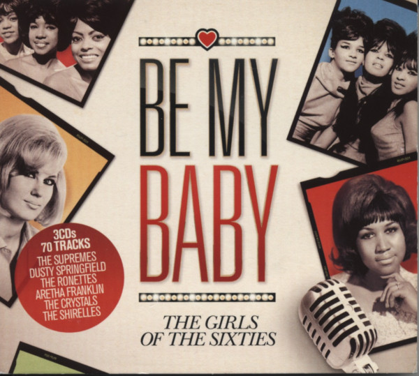 Be My Baby - The Girls Of The 60s (3-CD)